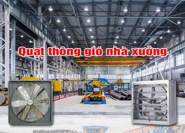 Cách chọn quạt thông gió nhà xưởng